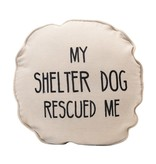 Fleurish Home My Shelter Dog Rescued Me Round Pillow