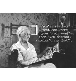 Trash Talk by Annie Trash Talk Greeting Card - That Age