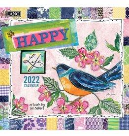 Lori Seibert Happy Life 2022 Wall Calendar by Lori Siebert