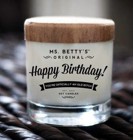 Ms Betty's Original Happy Birthday! - You're Officially an Old Bitch Candle (Mimosa and Mandarin)