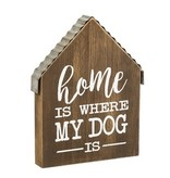 Fleurish Home Home is Where My Dog Is Wooden Block