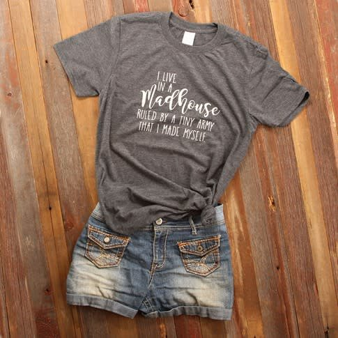 Fleurish Home Madhouse...Tiny Army Quote Tee