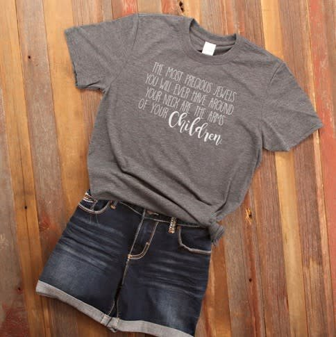 Fleurish Home *last chance* Most Precious Jewels Quote Tee