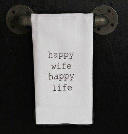 Fleurish Home Quotes Towel Happy Wife Happy Life