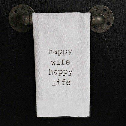Quotes Flour Sack Towel Happy Wife Happy Life