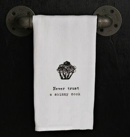 Fleurish Home Quotes Towel Never Trust a Skinny Cook
