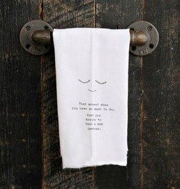 Fleurish Home Quotes Towel That Moment...Nap