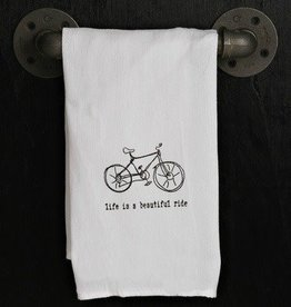 Fleurish Home Quotes Towel Life is a Beautiful Ride