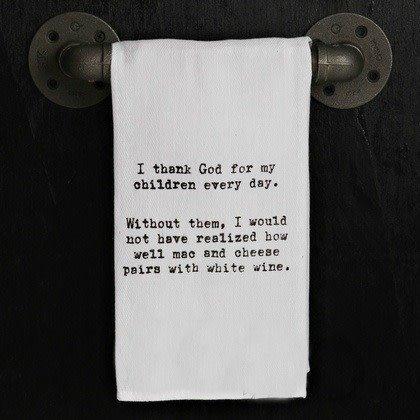 Quotes Flour Sack Towel Thank God For Children Fleurish Home