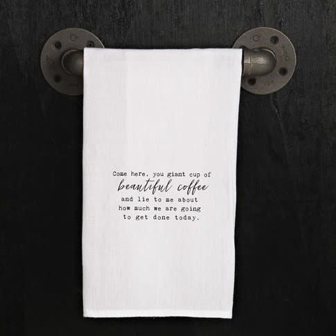 Fleurish Home Quotes Towel Beautiful Coffee..Lie To Me