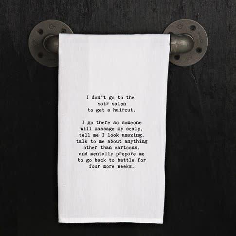 Quotes Flour Sack Towel Hair Salon