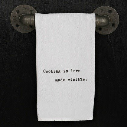 Fleurish Home Quotes Towel Cooking is Love Made Visible .