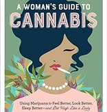 Cannabis Woman's Guide to Cannabis