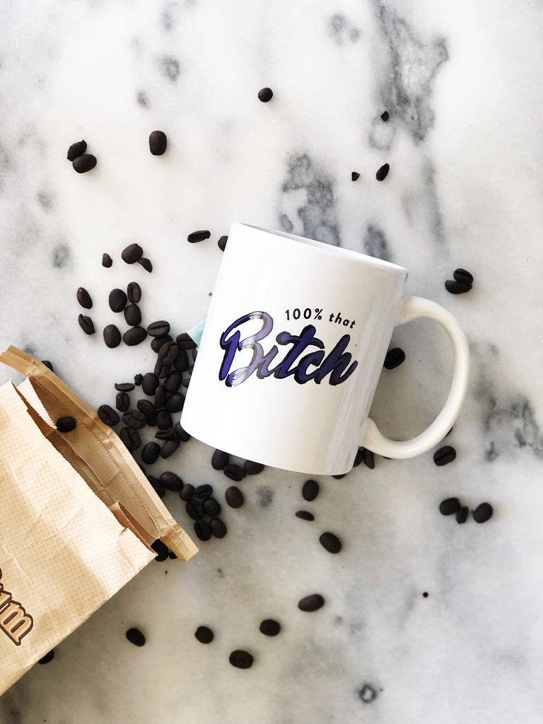 That Bitch Mug