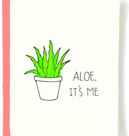 Funny Aloe It's Me