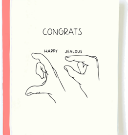 Congratulations Jealous Congrats Card