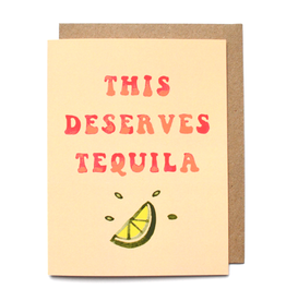Congratulations This Deserves Tequila