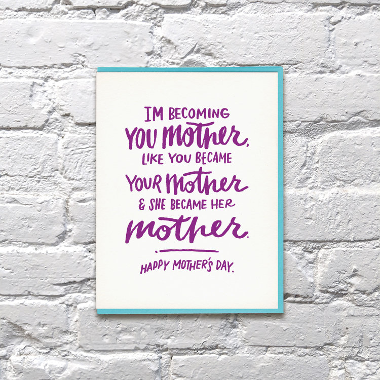 Mother's Day Becoming Your Mother