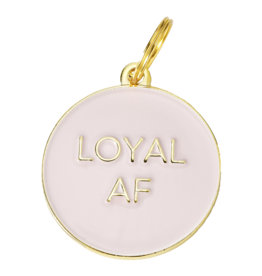 Dogs Pet ID Tag - Loyal AF Pink