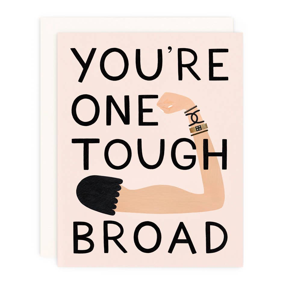 Friendship One Tough Broad