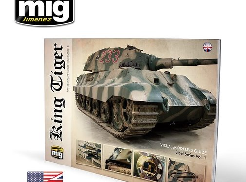 AMMO by Mig Jimenez (AMM) KING TIGER - VISUAL MODELERS GUIDE (English)