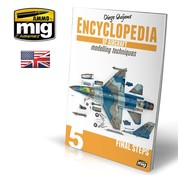 AMMO by Mig Jimenez (AMM) ENCYCLOPEDIA OF AIRCRAFT MODELLING TECHNIQUES VOL.5: FINAL STEPS (English)