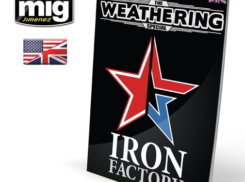 AMMO by Mig Jimenez (AMM) The Weathering Special: IRON FACTORY (English)