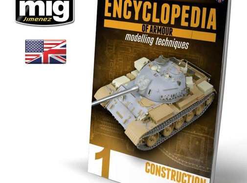 AMMO by Mig Jimenez (AMM) ENCYCLOPEDIA OF ARMOUR MODELLING TECHNIQUES VOL. 1 – CONSTRUCTION (English)
