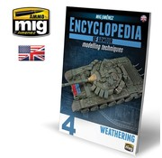 AMMO by Mig Jimenez (AMM) ENCYCLOPEDIA OF ARMOUR MODELLING TECHNIQUES VOL. 4 - WEATHERING (English)