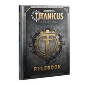Games Workshop -GW Adeptus Titanicus: The Horus Heresy – Rulebook
