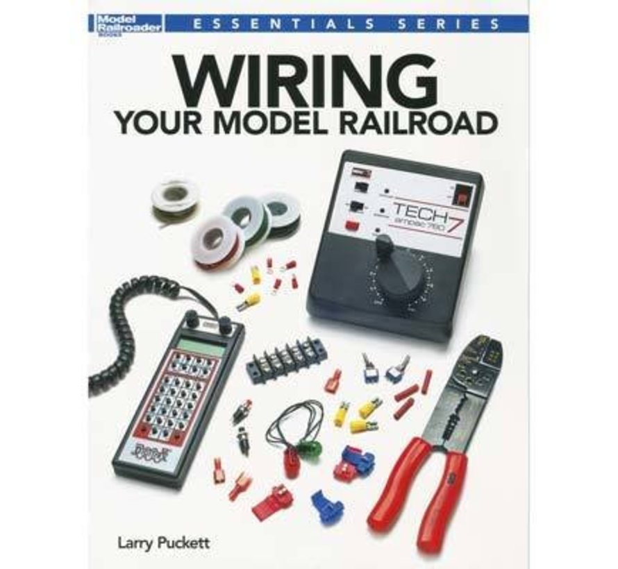 12491 Wiring Your Model Railroad - Book