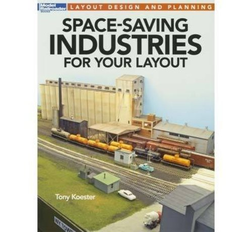 Kalmbach (KAL) 400- 12806 Space-Saving Industries for Your Layout Book