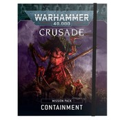 Games Workshop -GW CRUSADE MISSION PACK: CONTAINMENT
