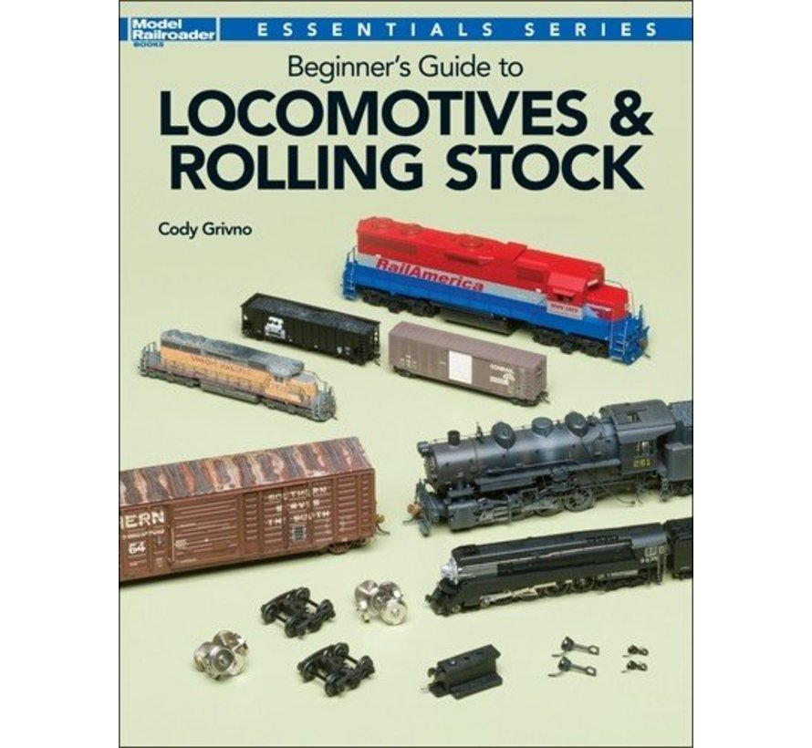 Beginners Guide to Locomotives and Rolling Stock