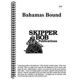 SKI Bahamas Bound Planning Guide from Skipper Bob 17th Edition (Old Edition)