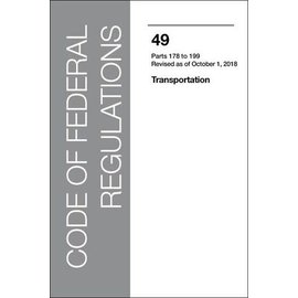GPO CFR49 Volume 3 Parts 178-199 Transportation 2018