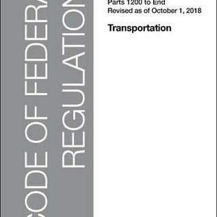 GPO CFR49 Volume 9 Parts 1200-End Transportation 2018