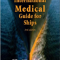 WHO International Medical Guide For Ships - 3rd Edition