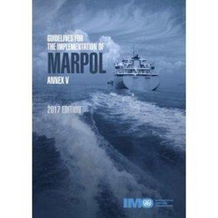IMO Guidelines for the Implementation of MARPOL Annex V (eReader) 2017