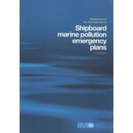 IMO Guidelines for the Development of Shipboard Marine Pollution Emergency Plans, 2010 Edition (IB586E) eBook