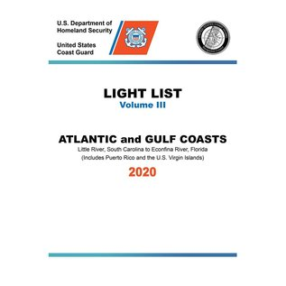 GPO USCG Light List 3 2020 Little River SC to Esconfina River FL