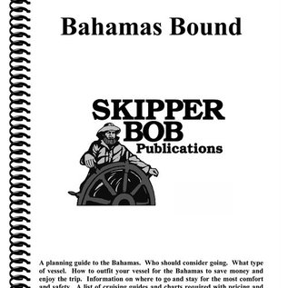 SKI Bahamas Bound Planning Guide from Skipper Bob 19th Edition