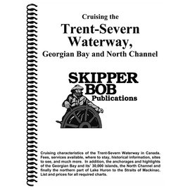 SKI Trent Severn, Georgian Bay, North Channel Skipper Bob Cruising Guide 20th edition