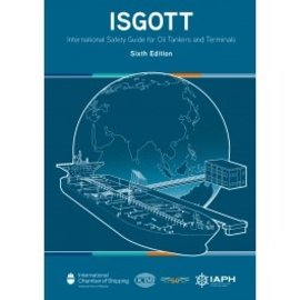 WTH ISGOTT 6E Int'L Safety Guide Tankers & Terminals