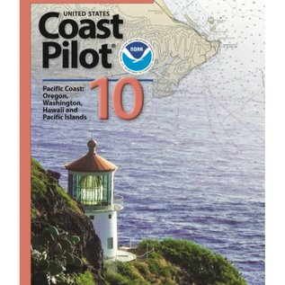NOS Coast Pilot 10: 1E/2020 Pacific Coast - Oregon, Washington, Hawaii, Pacific