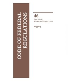 GPO CFR46 Volume 2 Parts 41-69 Shipping 2019