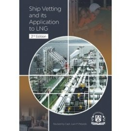 WTM Ship Vetting & Its Application to LNG, 2Ed (eBook)