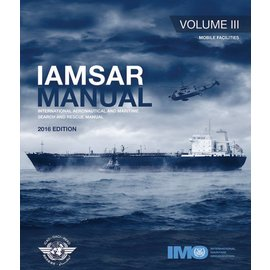 IMO IAMSAR Manual Volume III 2016 Edition