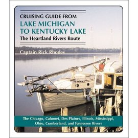 MTP Cruising Guide from Lake Michigan to Kentucky Lake: The Heartland Rivers Route 8E 2003