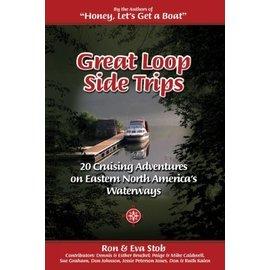 RAV Great Loop Side Trips: 20 Cruising Adventures on Eastern North America's Waterways